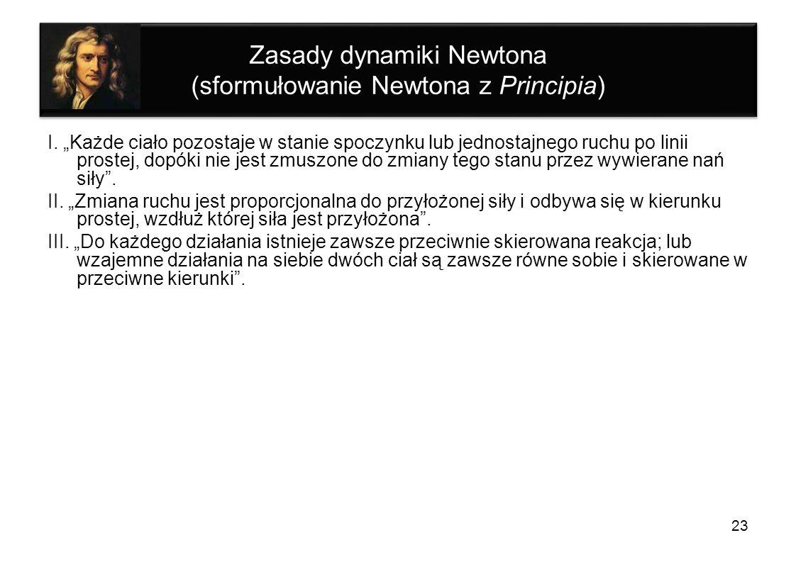 Zasady dynamiki Newtona (sformułowanie Newtona z Principia)