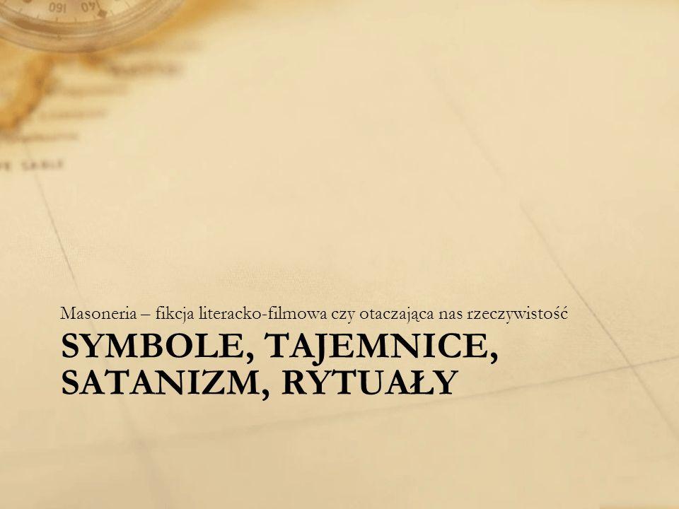 Symbole, Tajemnice, Satanizm, Rytuały