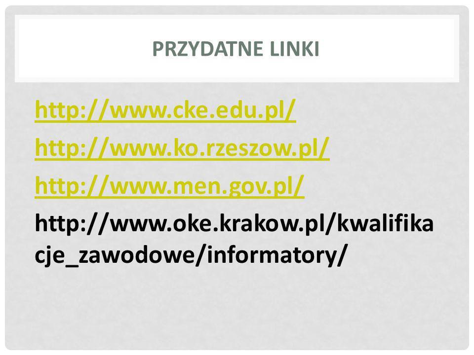 http://www.cke.edu.pl/ http://www.ko.rzeszow.pl/