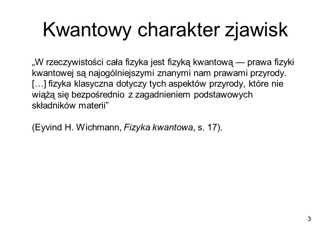 Kwantowy charakter zjawisk