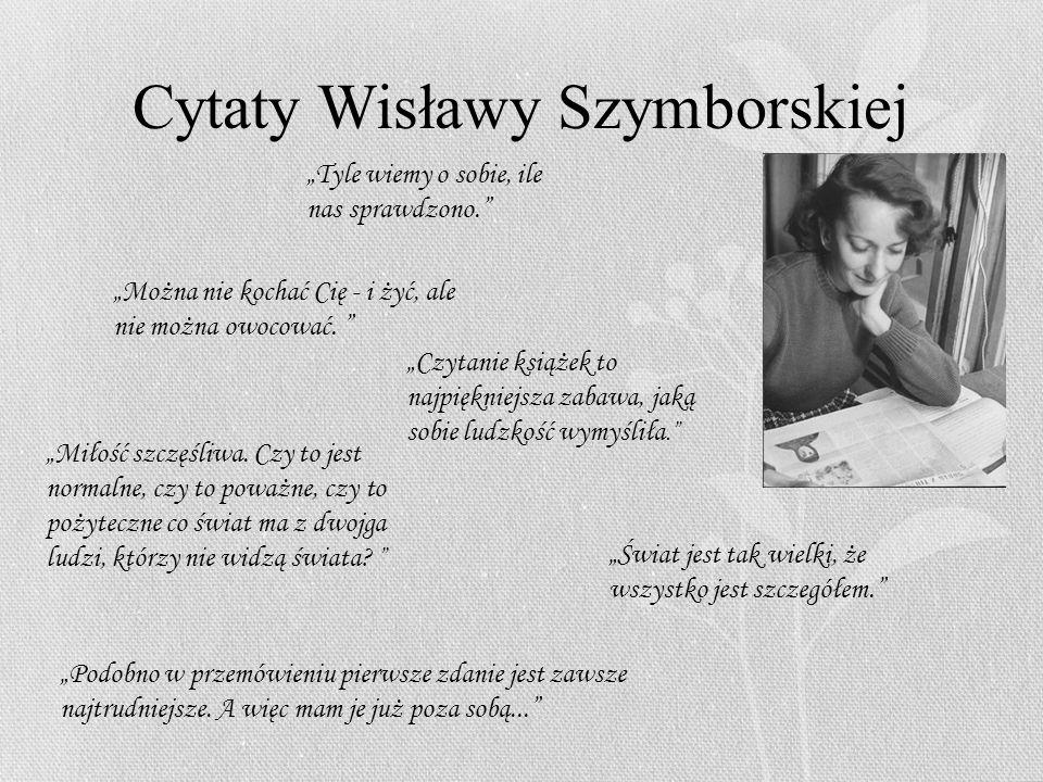 Cytaty Wisławy Szymborskiej