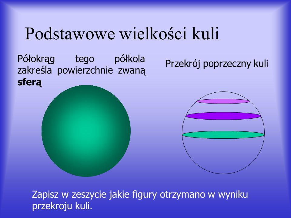 Podstawowe wielkości kuli