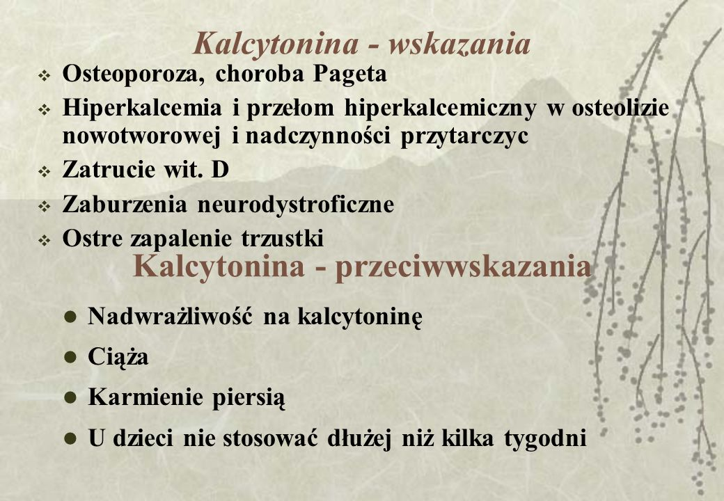 Kalcytonina - wskazania