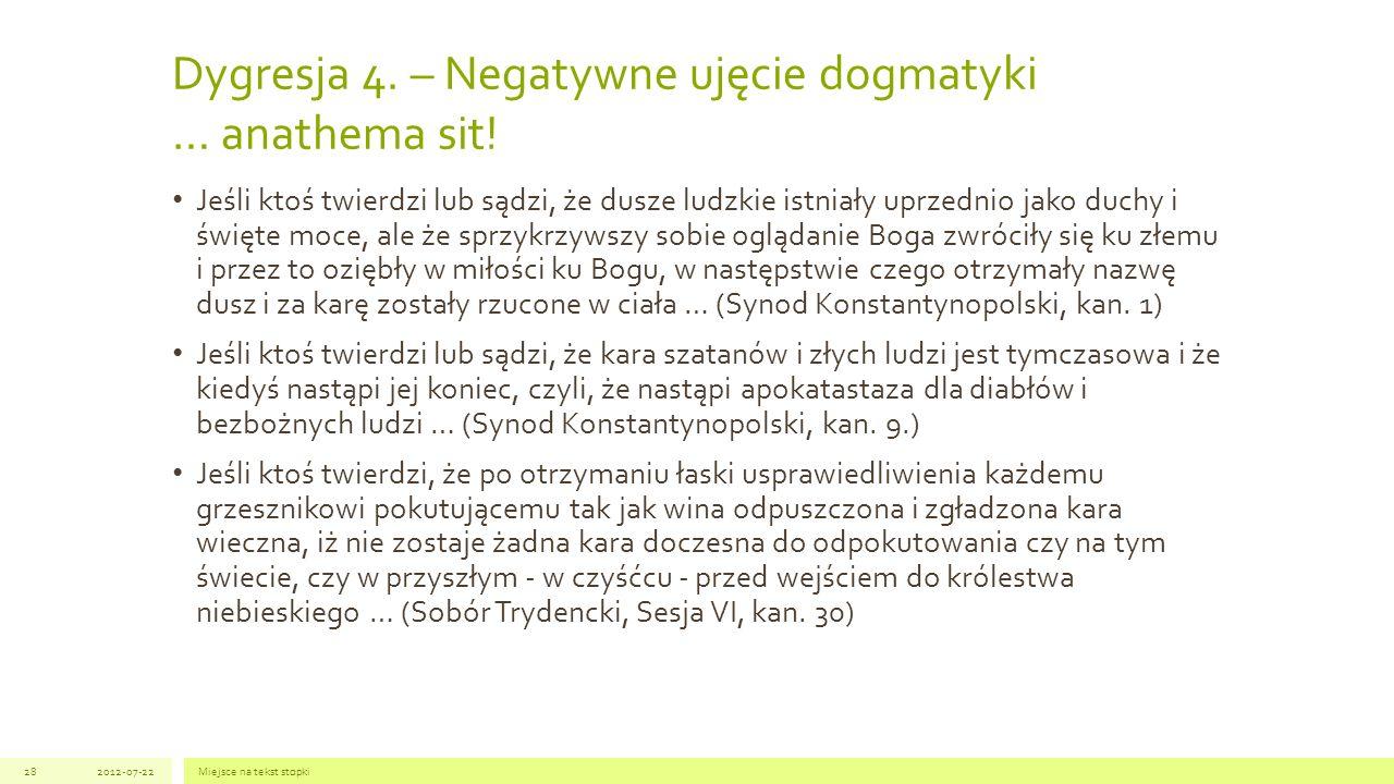 Dygresja 4. – Negatywne ujęcie dogmatyki … anathema sit!
