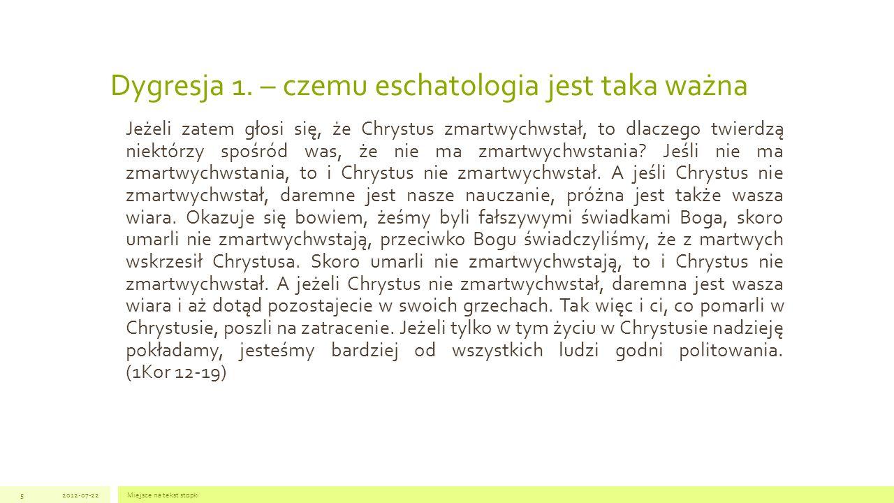 Dygresja 1. – czemu eschatologia jest taka ważna