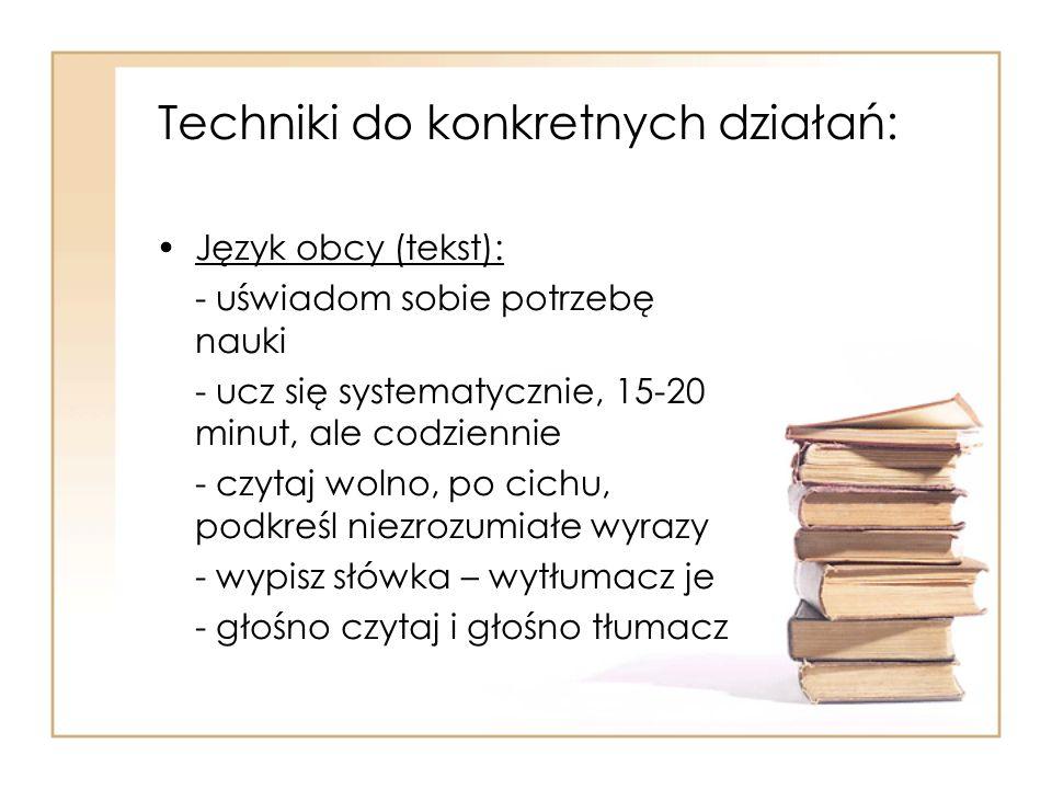 Techniki do konkretnych działań: