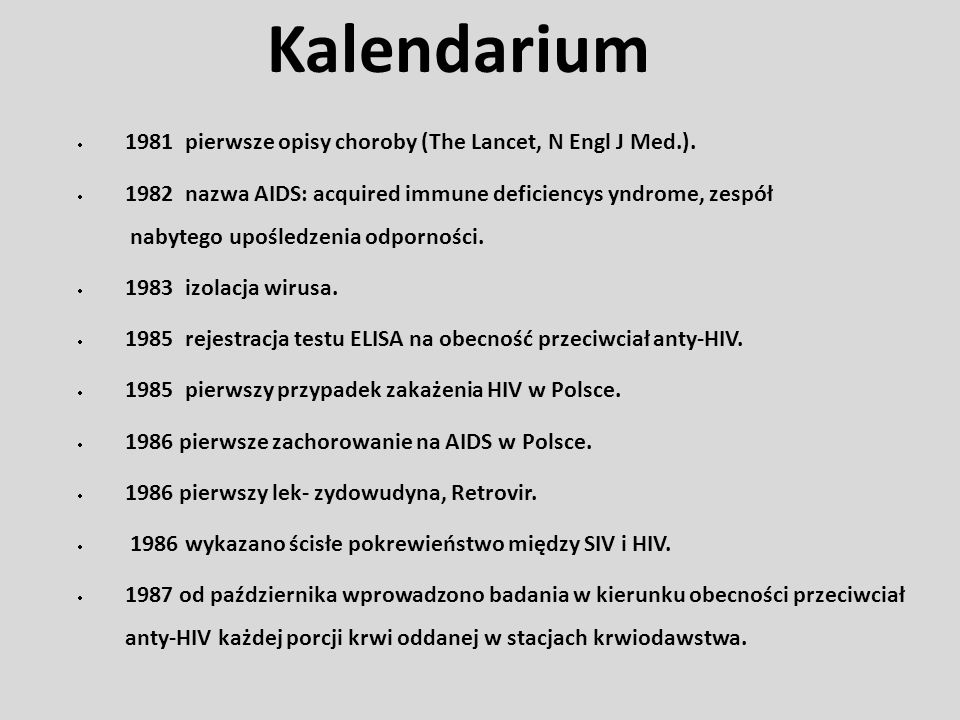 Kalendarium 1981 pierwsze opisy choroby (The Lancet, N Engl J Med.).