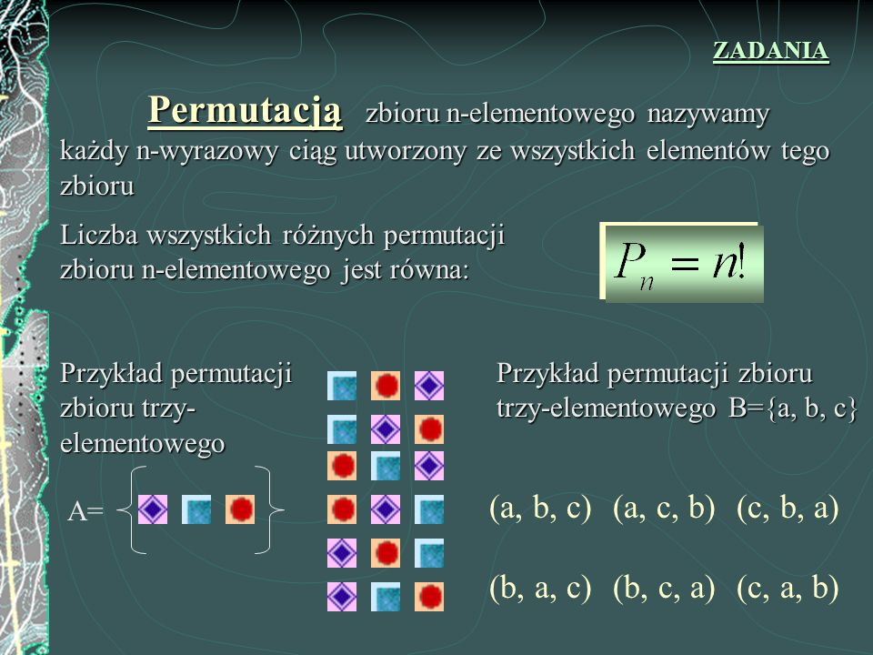 (a, b, c) (a, c, b) (c, b, a) (b, a, c) (b, c, a) (c, a, b)