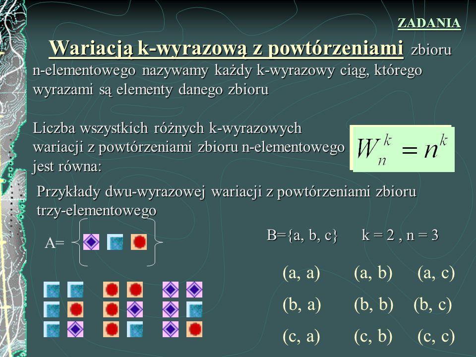 (a, a) (a, b) (a, c) (b, a) (b, b) (b, c) (c, a) (c, b) (c, c)