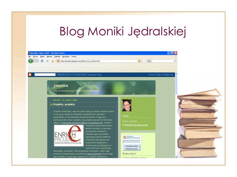 Blog Moniki Jędralskiej
