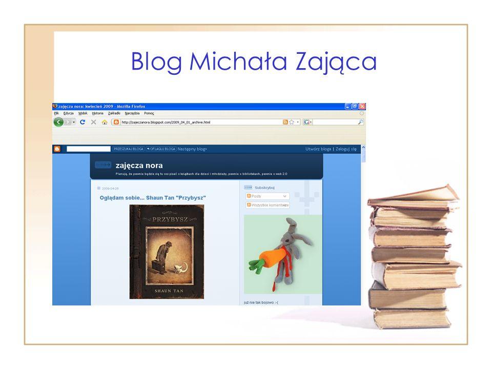 Blog Michała Zająca