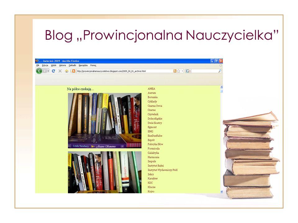 """Blog """"Prowincjonalna Nauczycielka"""