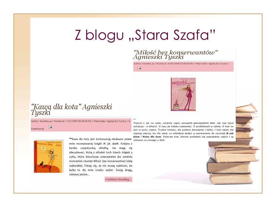 """Z blogu """"Stara Szafa"""