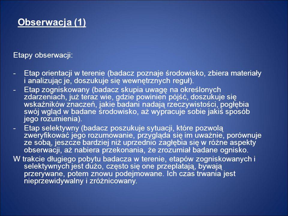 Obserwacja (1) Etapy obserwacji: