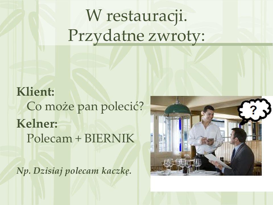 W restauracji. Przydatne zwroty: