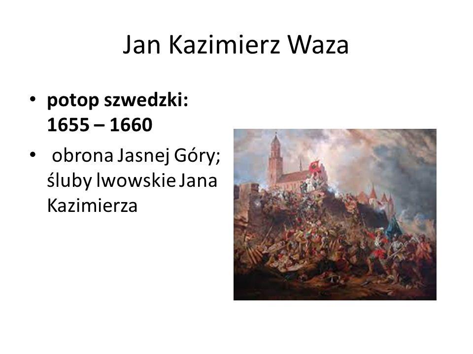 Jan Kazimierz Waza potop szwedzki: 1655 – 1660