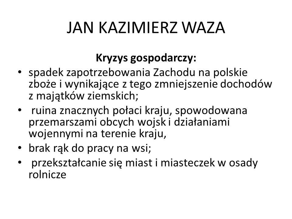 JAN KAZIMIERZ WAZA Kryzys gospodarczy: