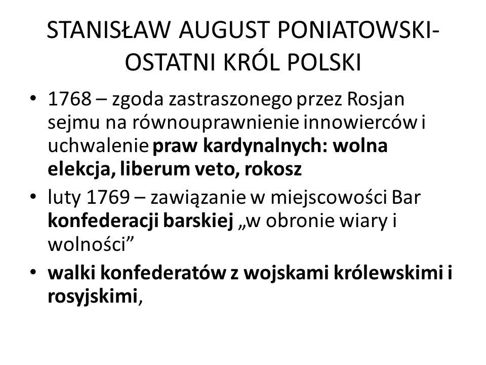 STANISŁAW AUGUST PONIATOWSKI-OSTATNI KRÓL POLSKI