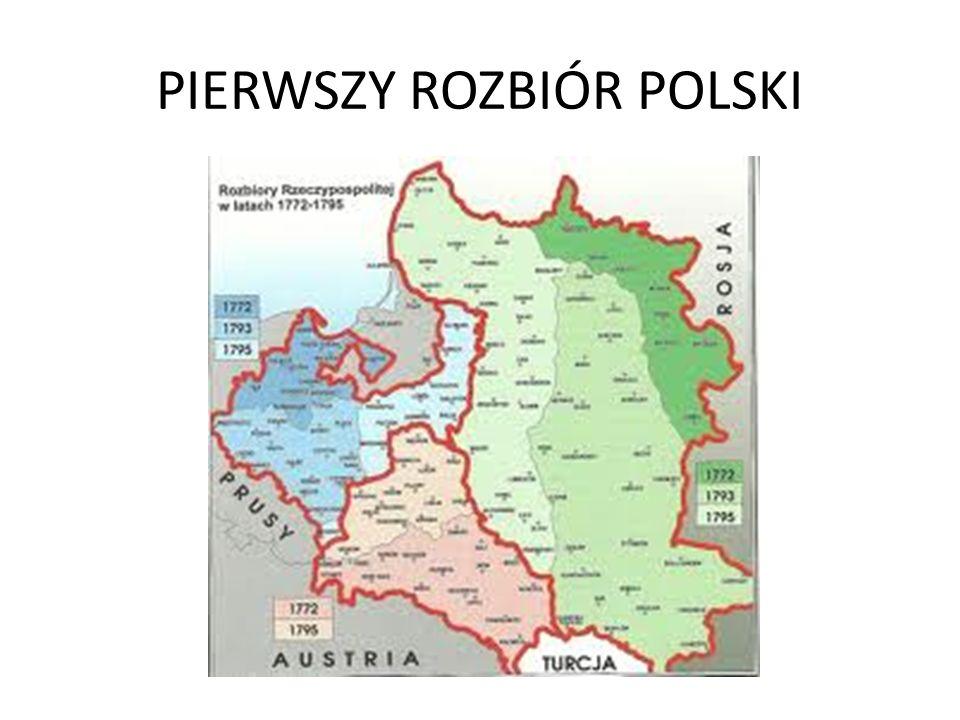 PIERWSZY ROZBIÓR POLSKI