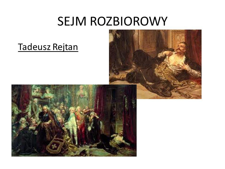SEJM ROZBIOROWY Tadeusz Rejtan