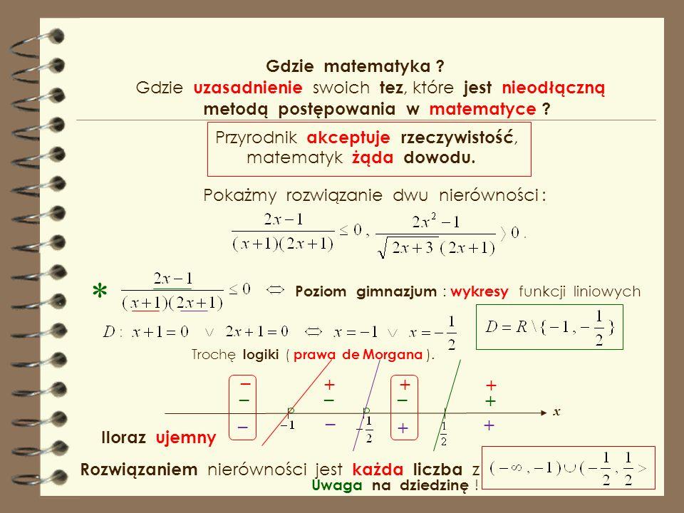 * _ + + + _ _ _ + _ _ + + Gdzie matematyka