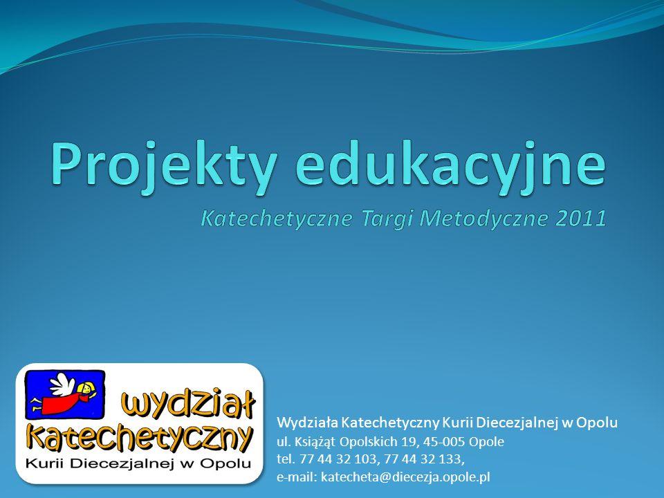 Projekty edukacyjne Katechetyczne Targi Metodyczne 2011