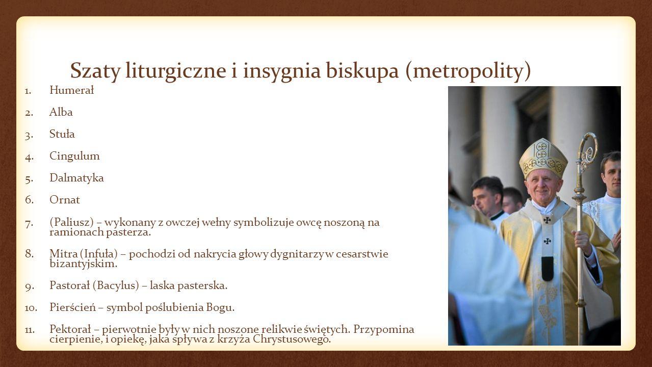 Szaty liturgiczne i insygnia biskupa (metropolity)