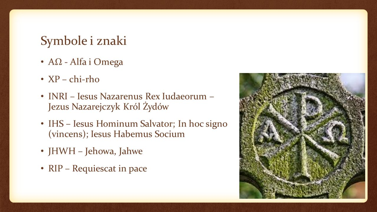 Symbole i znaki AΩ - Alfa i Omega XP – chi-rho