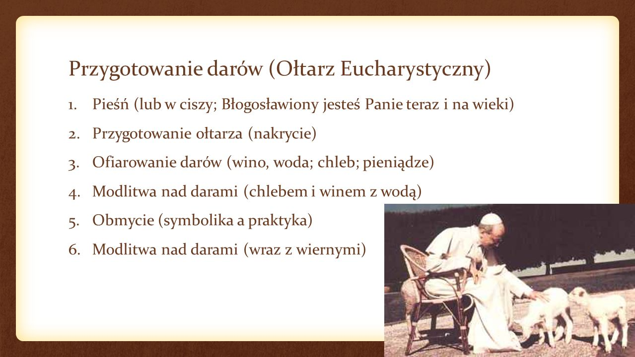 Przygotowanie darów (Ołtarz Eucharystyczny)