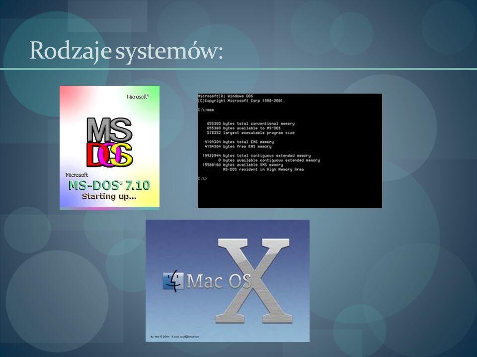 Rodzaje systemów: