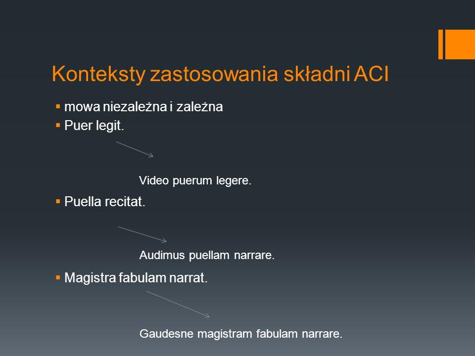 Konteksty zastosowania składni ACI