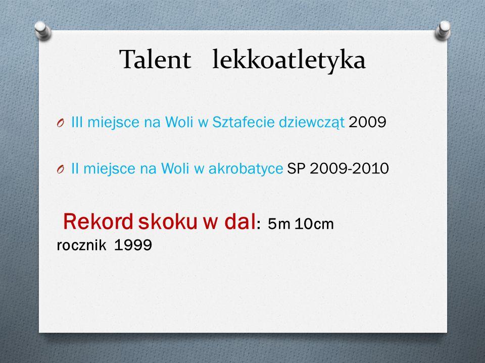 Talent lekkoatletyka Rekord skoku w dal: 5m 10cm rocznik 1999