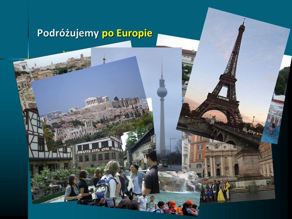 Podróżujemy po Europie