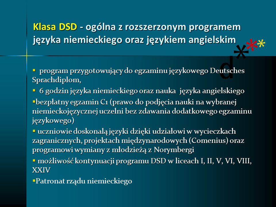 Klasa DSD - ogólna z rozszerzonym programem języka niemieckiego oraz językiem angielskim