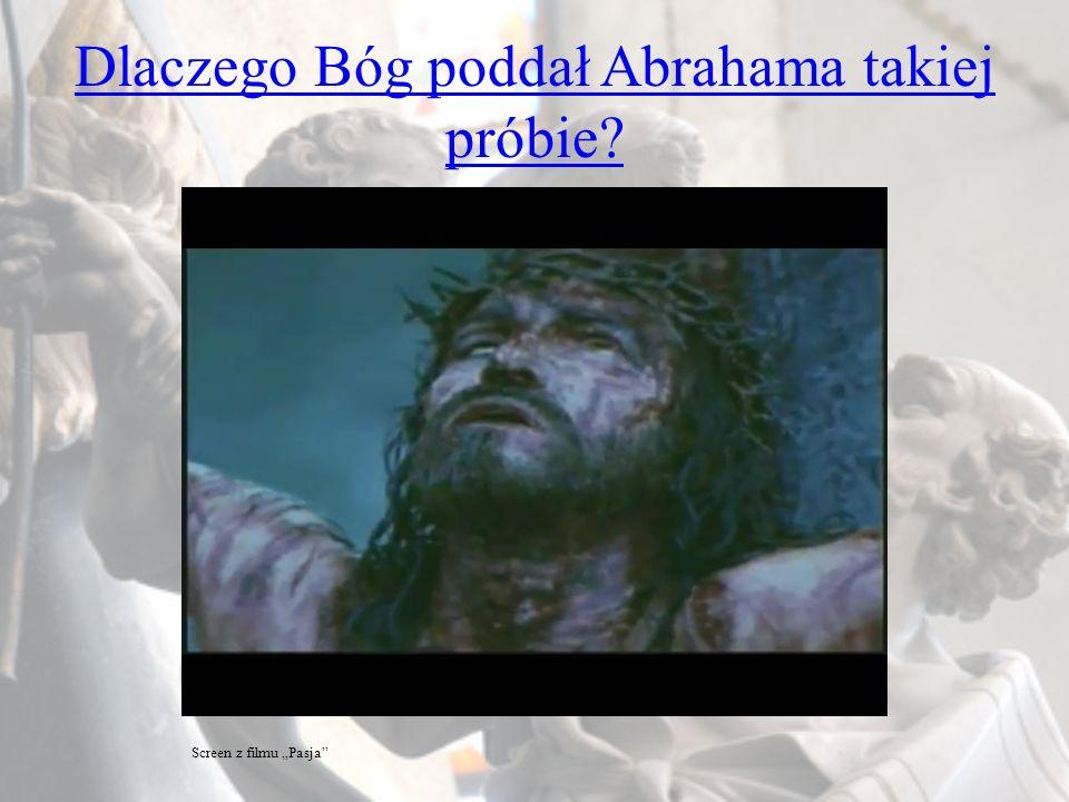 Dlaczego Bóg poddał Abrahama takiej próbie