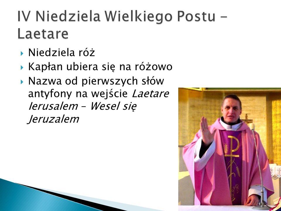 IV Niedziela Wielkiego Postu - Laetare
