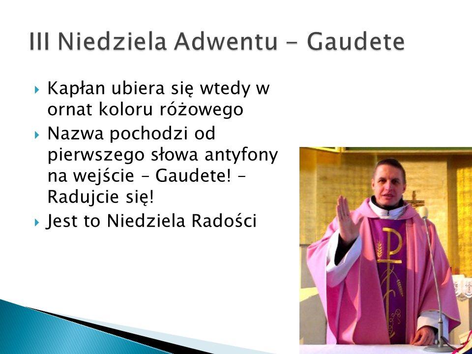 III Niedziela Adwentu - Gaudete