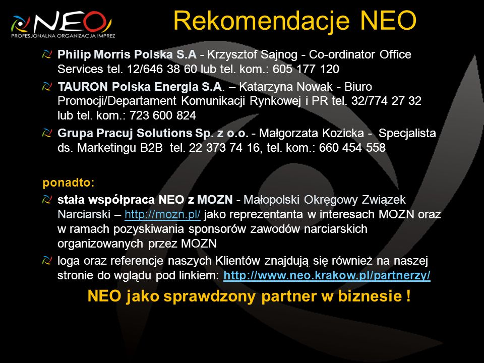 NEO jako sprawdzony partner w biznesie !