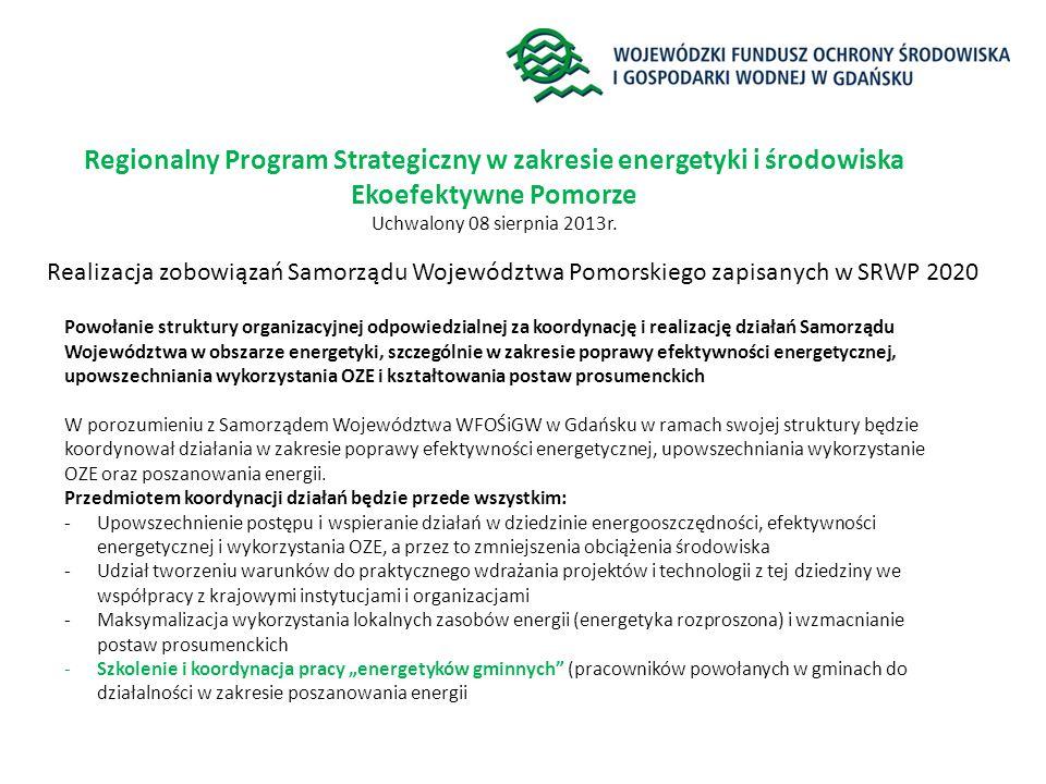 Regionalny Program Strategiczny w zakresie energetyki i środowiska Ekoefektywne Pomorze