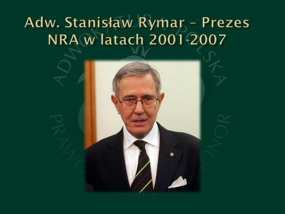 Adw. Stanisław Rymar – Prezes NRA w latach 2001-2007