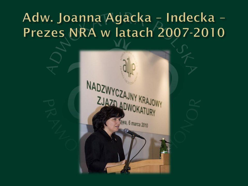 Adw. Joanna Agacka – Indecka – Prezes NRA w latach 2007-2010