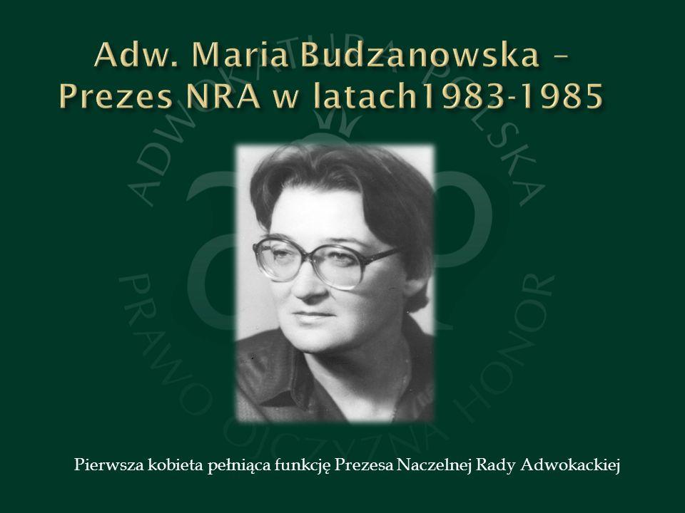 Adw. Maria Budzanowska – Prezes NRA w latach1983-1985
