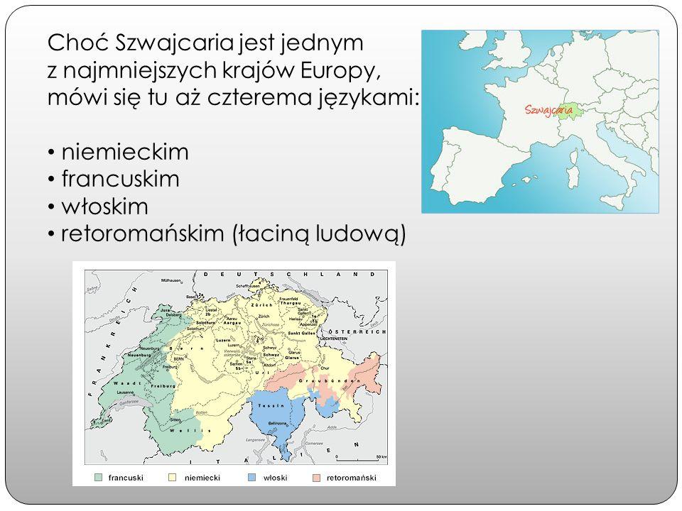 Choć Szwajcaria jest jednym z najmniejszych krajów Europy,
