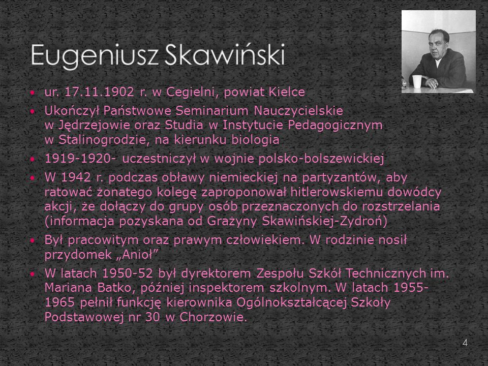 Eugeniusz Skawiński ur. 17.11.1902 r. w Cegielni, powiat Kielce