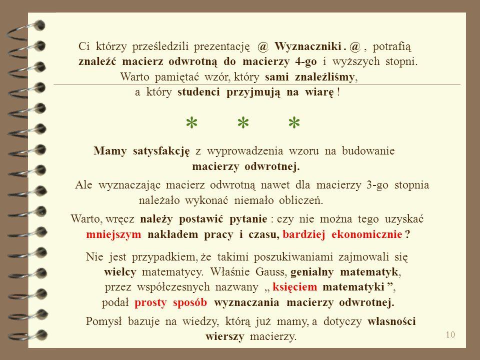 * * * Ci którzy prześledzili prezentację @ Wyznaczniki . @ , potrafią