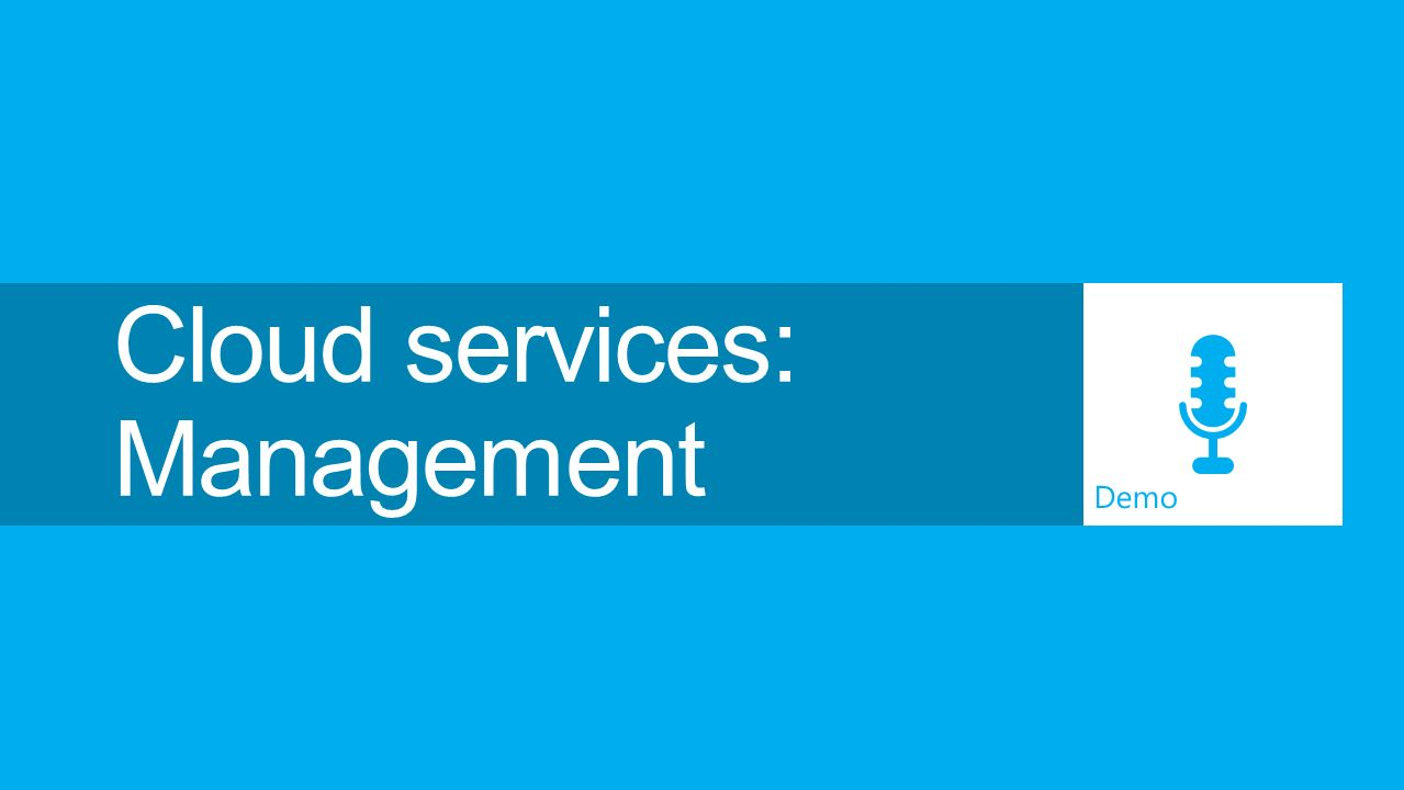 Cloud services: Management