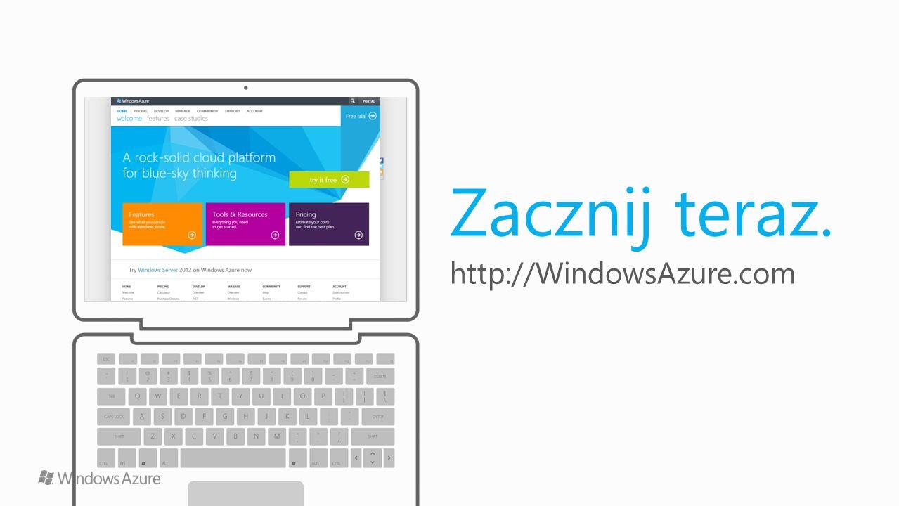 Zacznij teraz. http://WindowsAzure.com