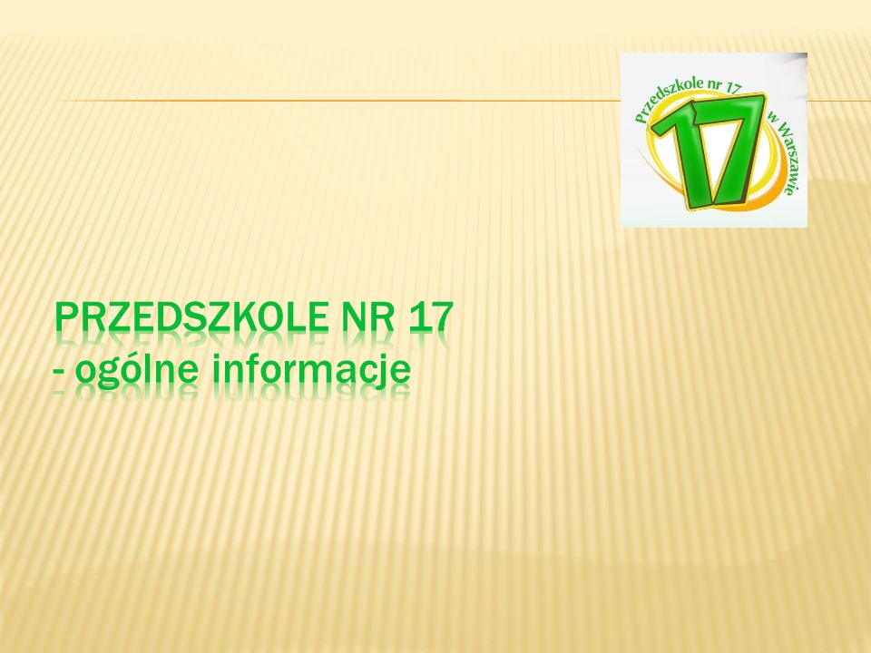 Przedszkole Nr 17 - ogólne informacje