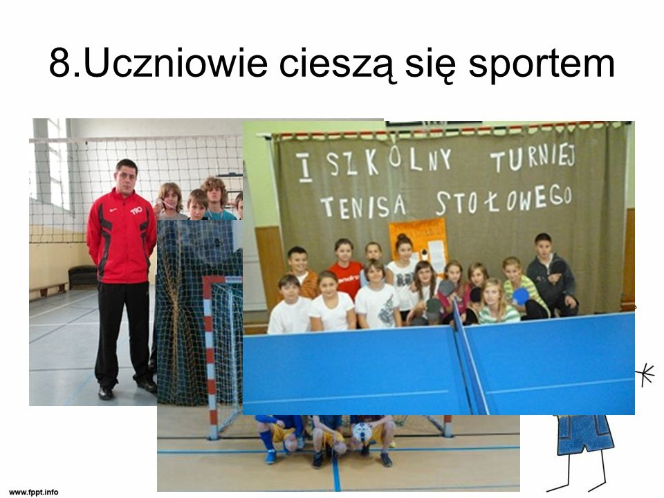 8.Uczniowie cieszą się sportem