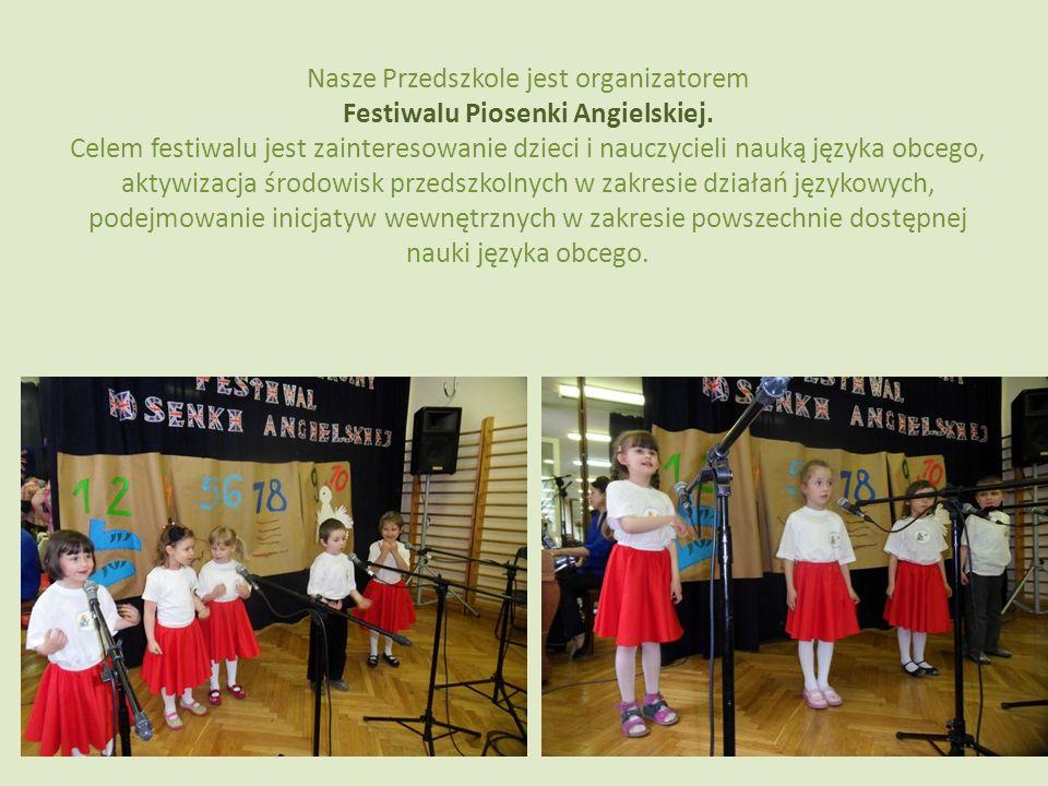 Nasze Przedszkole jest organizatorem Festiwalu Piosenki Angielskiej